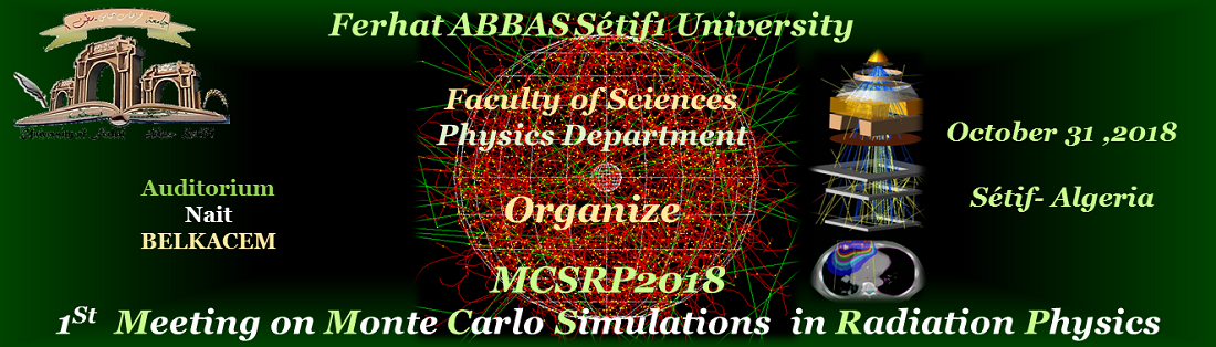 1St Meeting on Monte Carlo Simulations in Radiation Physics