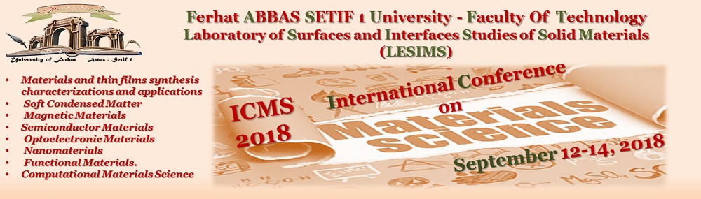 "International Conference on Materials Science ""ICMS2018"""